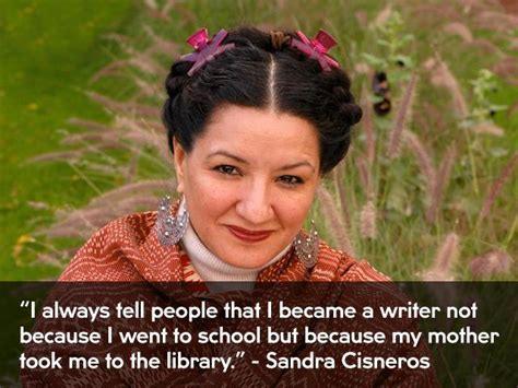 sandra cisneros quotes image quotes  hippoquotescom