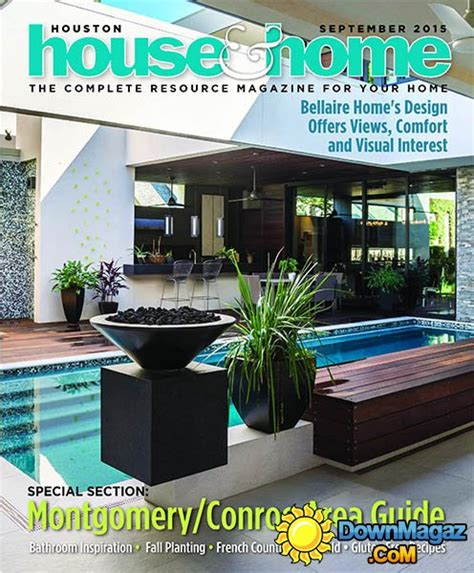 houston home design magazine houston house home usa september 2015 187 download pdf