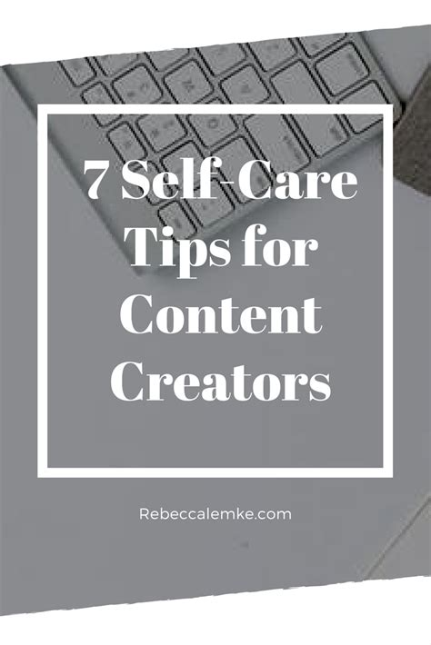 7 Tips For The Best Self by 7 Self Care Tips For Content Creators New Crunchy