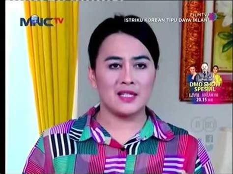 film ftv indonesia terbaru 2016 film televisi indonesia ftv terbaru 2015 istriku korban