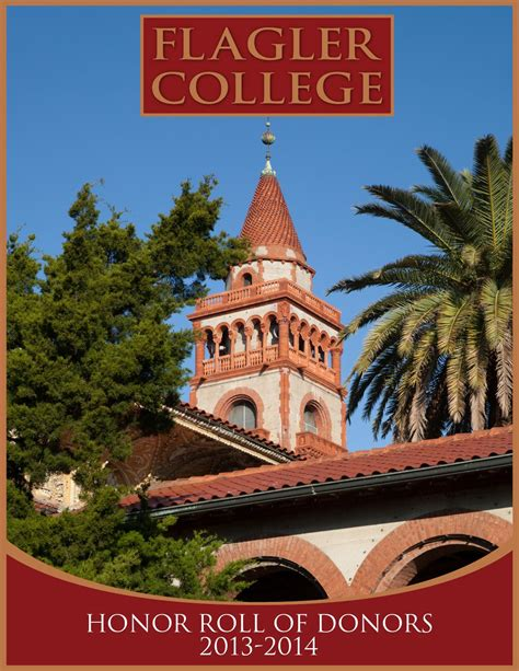 Honor Roll of Donors 2013 -2014 by Flagler College - Issuu Library Flagler College