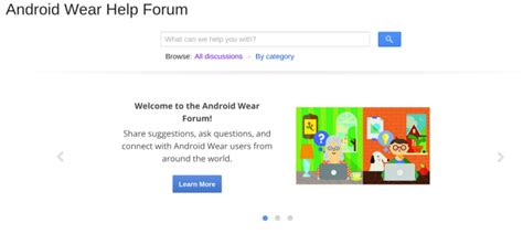 android help forum s official android wear forum is now open and ready for questions