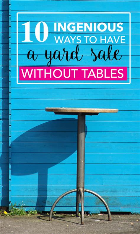 10 ingenious ways to have a yard sale without tables garage sale blog