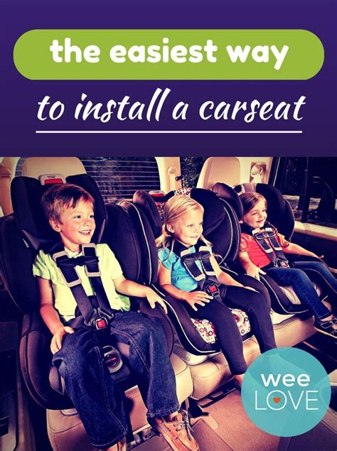 easiest to install car seat weelove the easiest way to install a car seat babies