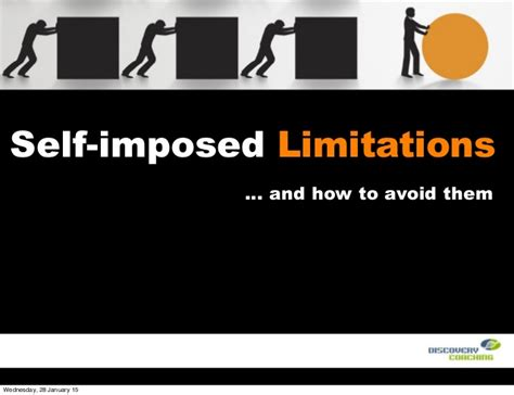 Imposed Limits by Self Imposed Limitations How To Identify And Eliminate Them