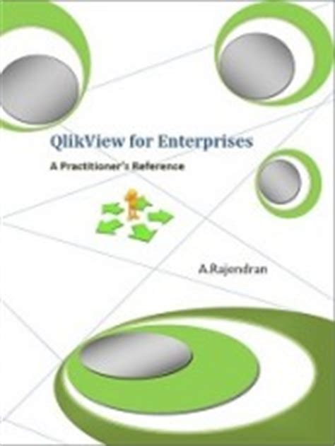qlikview for enterprises a practitioner s reference book