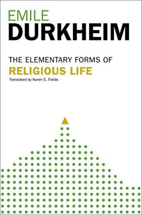 the elementary forms of the religious a study in religious sociology classic reprint books 17 best images about emile durkheim on