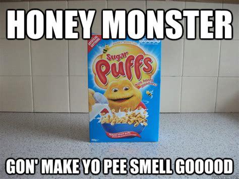 Cereal Girl Meme - honey monster gon make yo pee smell gooood cereal