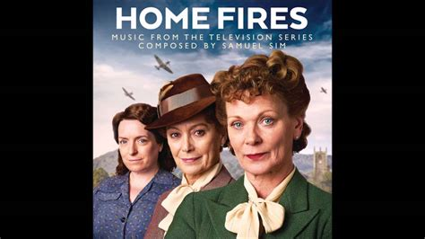 theme music to home fires siren theme from home fires soundtrack youtube