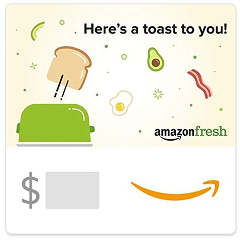 E Gift Card Amazon - amazon egift card amazon fresh toast to you online shopping rocks