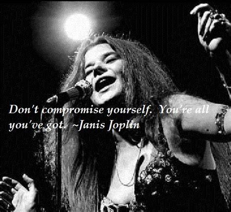 Janis Joplin Quotes
