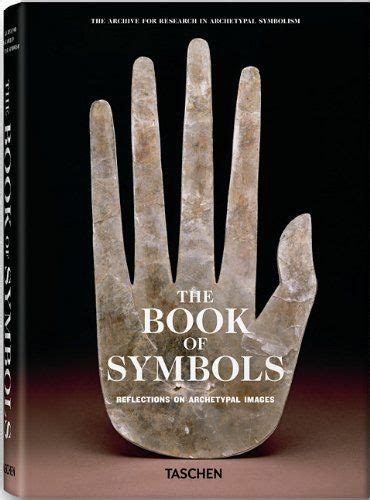the book of symbols 3836514486 the book of symbols reflections on archetypal images the archive for research in archetypal