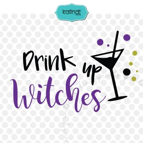 drink svg drink up witches svg svg for
