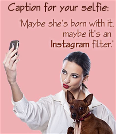 clever quotes  selfies image quotes  hippoquotescom