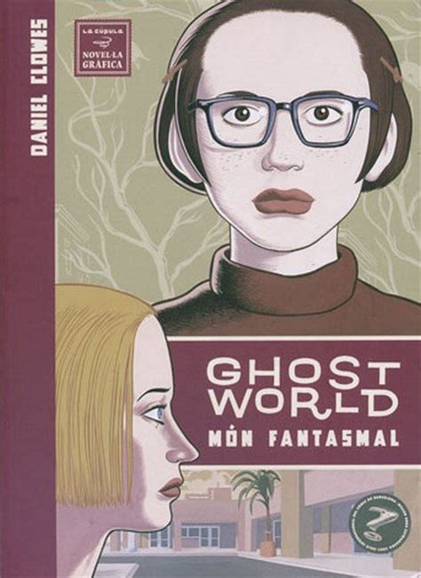 ghost world mundo fantasmal ghost world 2008 la cupula mon fantasmal ficha de n 250 mero en tebeosfera