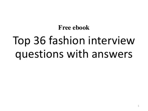 fashion design questions answers top 10 fashion interview questions with answers
