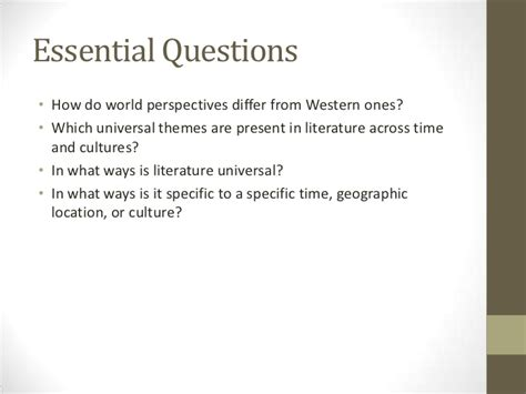 essential questions for themes in literature a survey of world literature