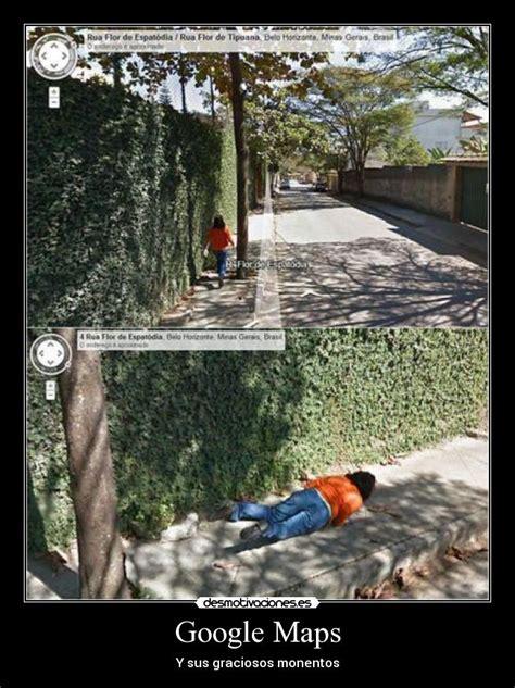 imagenes asombrosas de google maps google maps desmotivaciones