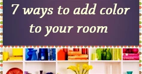 how to add color to a room 7 ways to add color to your room