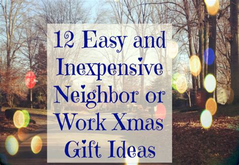 easy neighbor  work christmas gift ideas mythirtyspot
