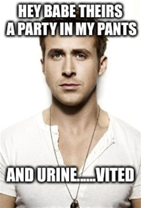 Pants Party Meme - ryan gosling meme imgflip