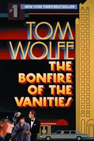 Tom Wolfe The Bonfire Of The Vanities by Disorders Tom Wolfe Books