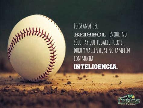imagenes con frases bonitas de beisbol lo grande del beisbol mi pasi 243 n el b 233 isbol pinterest