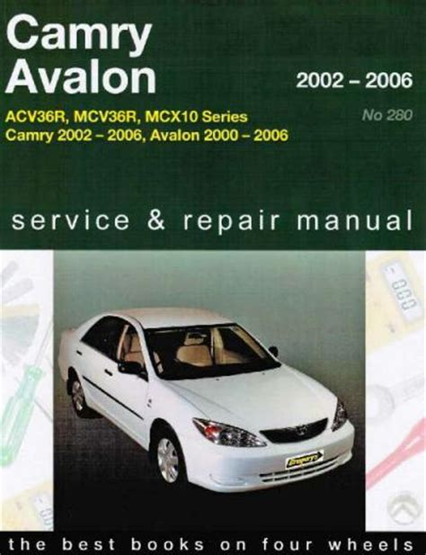 online auto repair manual 1999 toyota avalon transmission control toyota camry avalon 2002 2006 gregorys service repair manual sagin workshop car manuals repair