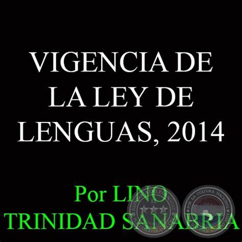 ley 22009 de 11 de mayo del presidente y del gobierno portal guaran 237 vigencia de la ley de lenguas 2014 por