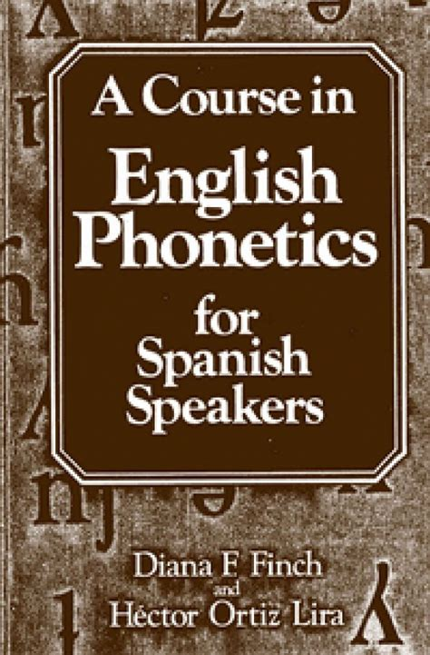 libro phonetics a coursebook a course in english phonetics for spanish speakers