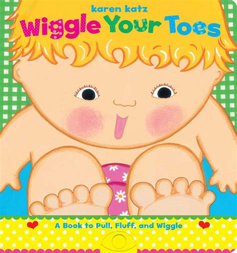 wiggle your toes book by katz official publisher