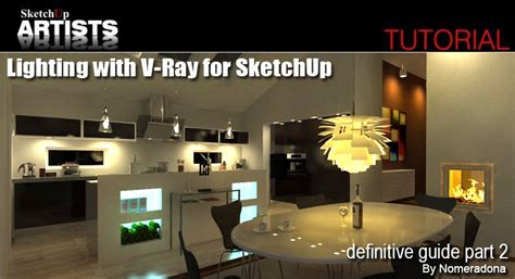 tutorial emissive vray sketchup lighting with v ray for sketchup definitive guide part 2