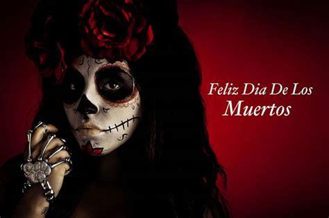 Feliz Dia De Los Muertos by D 237 A De Muertos Day Of The Dead Palmera Vacations
