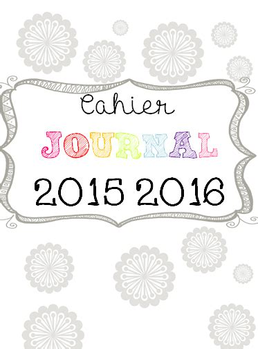 layout for journal intime cahier journal version 2015 2016 accueil 233 cole