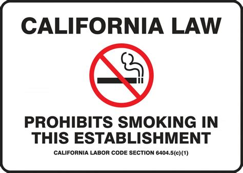 no smoking sign requirements california prohibits smoking in this establishment california state
