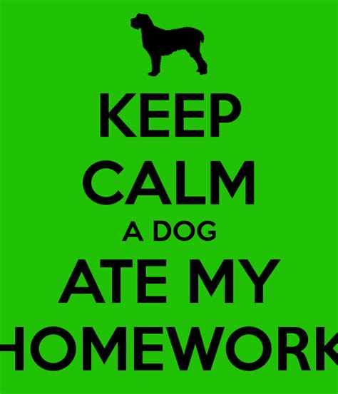 how do i keep my dog off the couch keep calm a dog ate my homework poster doodle budgie