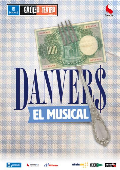 entradas para el musical entradas danvers el musical taquilla