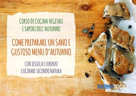 corso cucina parma come preparare un sano e gustoso 249 d autunno corso di