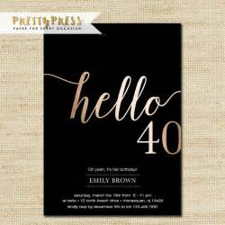 40th birthday invite template 40th birthday invitation modern gold foil hello 40 by