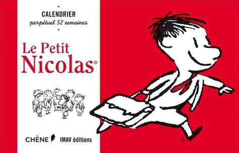 Calendrier 52 Semaines Livre Calendrier 52 Semaines Le Petit Nicolas Jean