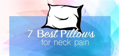 Best Pillow Neck Reviews by 7 Best Pillows For Neck 2017 Reviews Top Picks