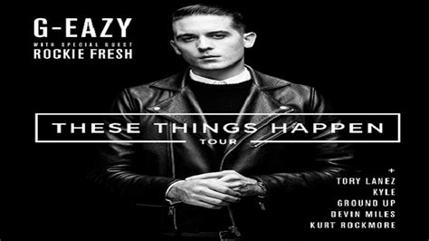 g eazy these things happen album 2014 getleakedfilescom rockie fresh joining g eazy on these things happen tour
