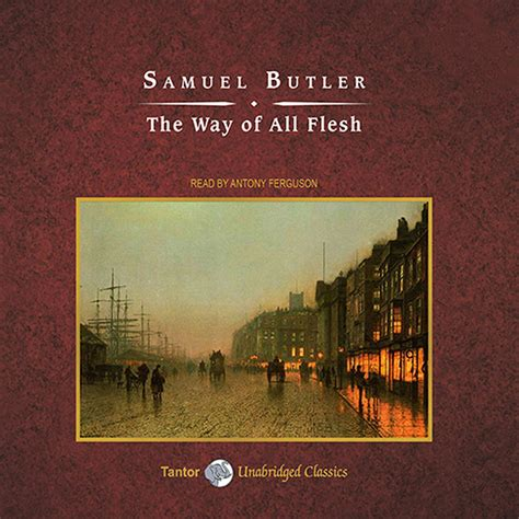 the way of all the way of all flesh audiobook by samuel butler