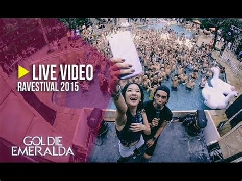 download mp3 dj goldie emeralda dj goldie emeralda live at ravestival 2015 youtube