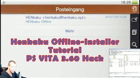 tutorial hack ps vita 3 50 ps vita native hack firmware 3 60 henkaku offline