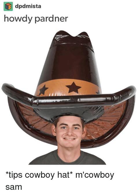 Hat Meme - 25 best memes about cowboy hat cowboy hat memes