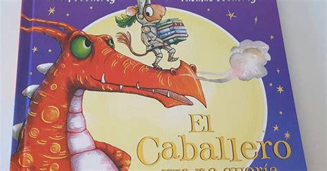 libro el caballero que no creciendo con libros y juegos especial d 205 a del libro infantil 1 el caballero que no quer 205 a