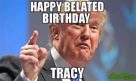 Happy Belated Birthday Meme - feliz cumplea 241 os robson sunpenda lo del muro por la fiesta