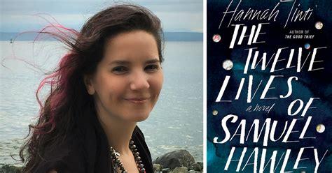 the twelve lives of samuel hawley a novel books the twelve lives of samuel hawley our next mashreads