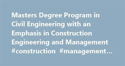 masters degree in engineering best 25 civil engineering degree ideas on pinterest